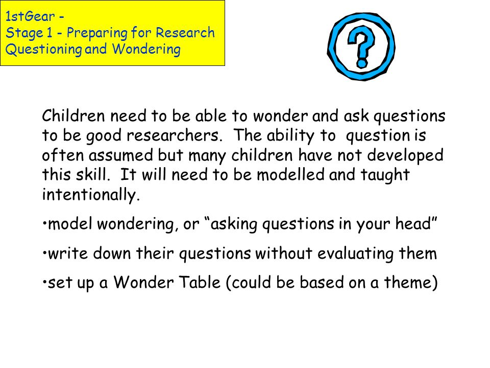 1st Gear: Stage 1 - Preparing for Research Topic Web Organizer Topic: _________________________ What I already know: _______________________________ W