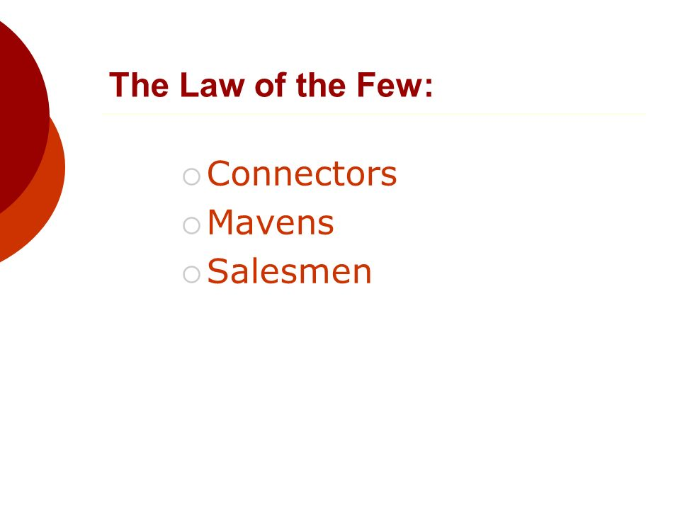 The Law of the Few: Connectors Mavens Salesmen