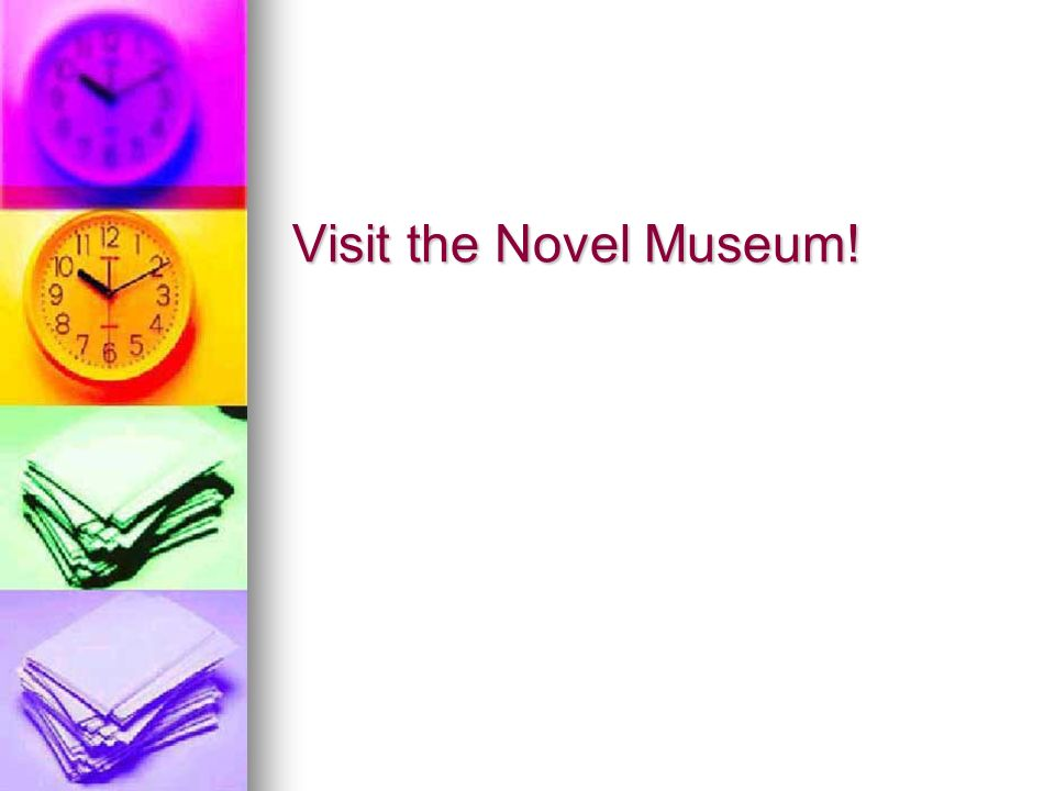 Visit the Novel Museum!