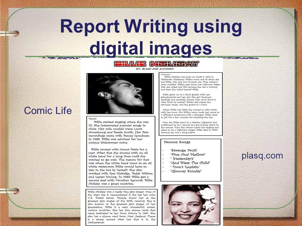 Report Writing using digital images Comic Life plasq.com