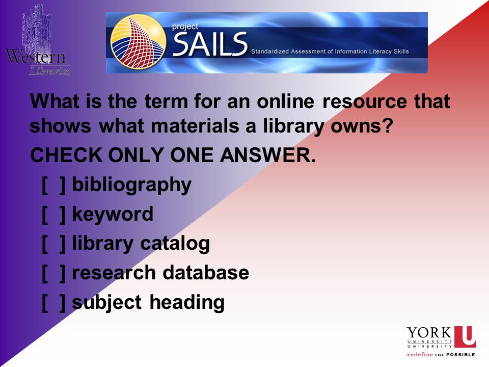 What is the term for an online resource that shows what materials a library owns.