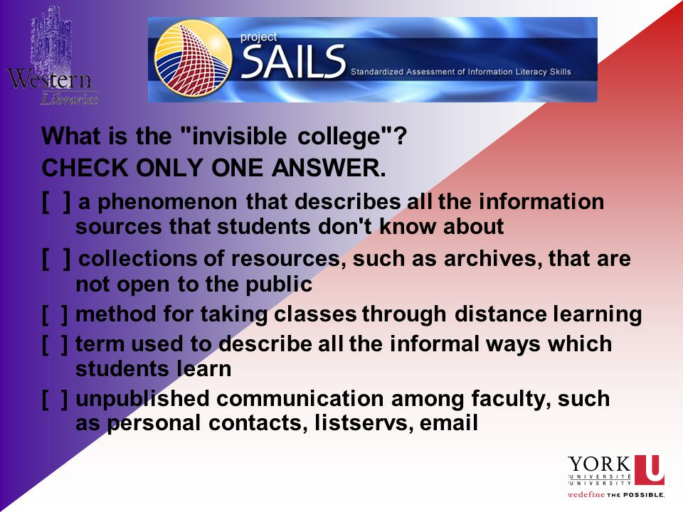 What is the invisible college . CHECK ONLY ONE ANSWER.