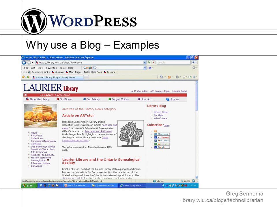 Greg Sennema library.wlu.ca/blogs/technolibrarian Customizing WordPress – Plugins Hosted: plug and play Installed: acquire, plug, tweak, and play