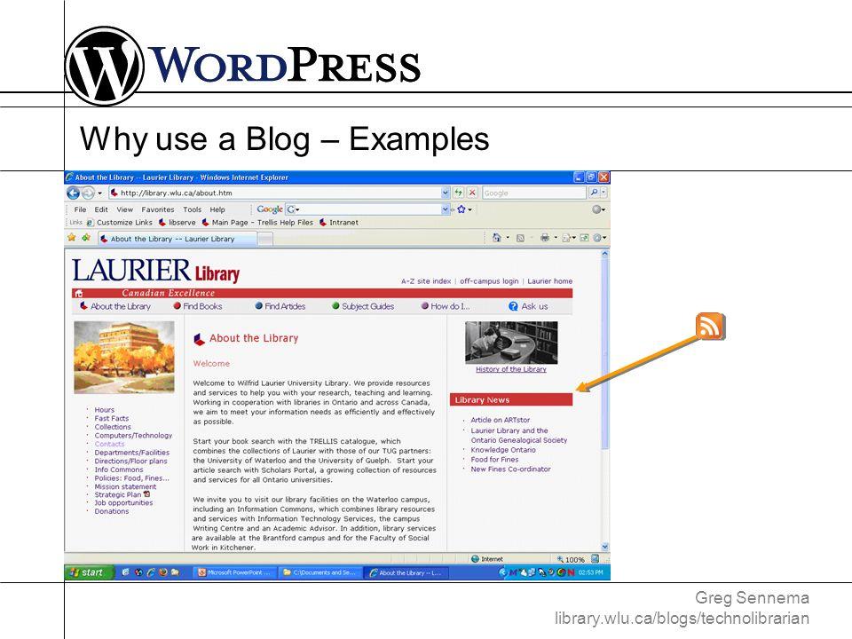 Greg Sennema library.wlu.ca/blogs/technolibrarian Customizing WordPress – Plugins Source: codex.wordpress.org/Plugins