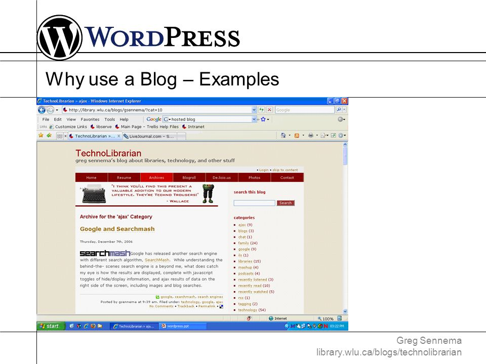 Greg Sennema library.wlu.ca/blogs/technolibrarian Choosing Blog software (free, hosted)