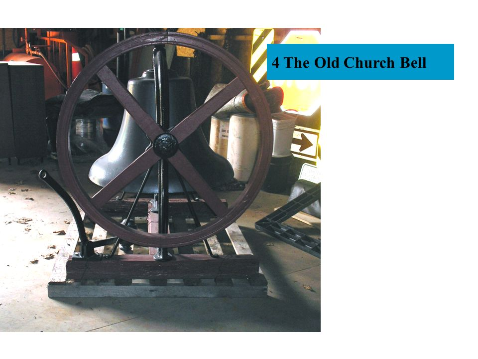 4 The Old Church Bell