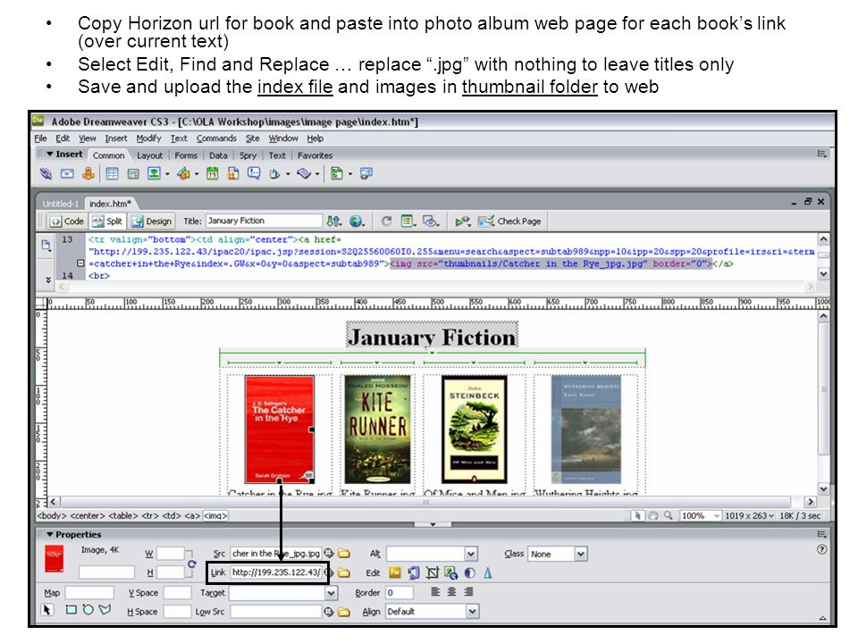 Copy Horizon url for book and paste into photo album web page for each books link (over current text) Select Edit, Find and Replace … replace.jpg with nothing to leave titles only Save and upload the index file and images in thumbnail folder to web