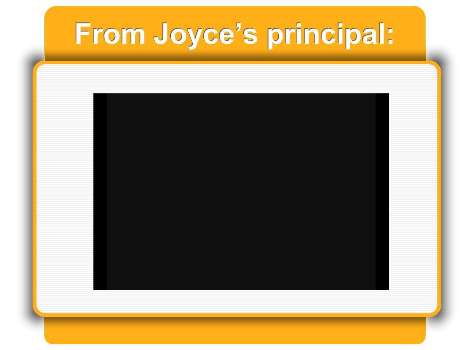 From Joyces principal: