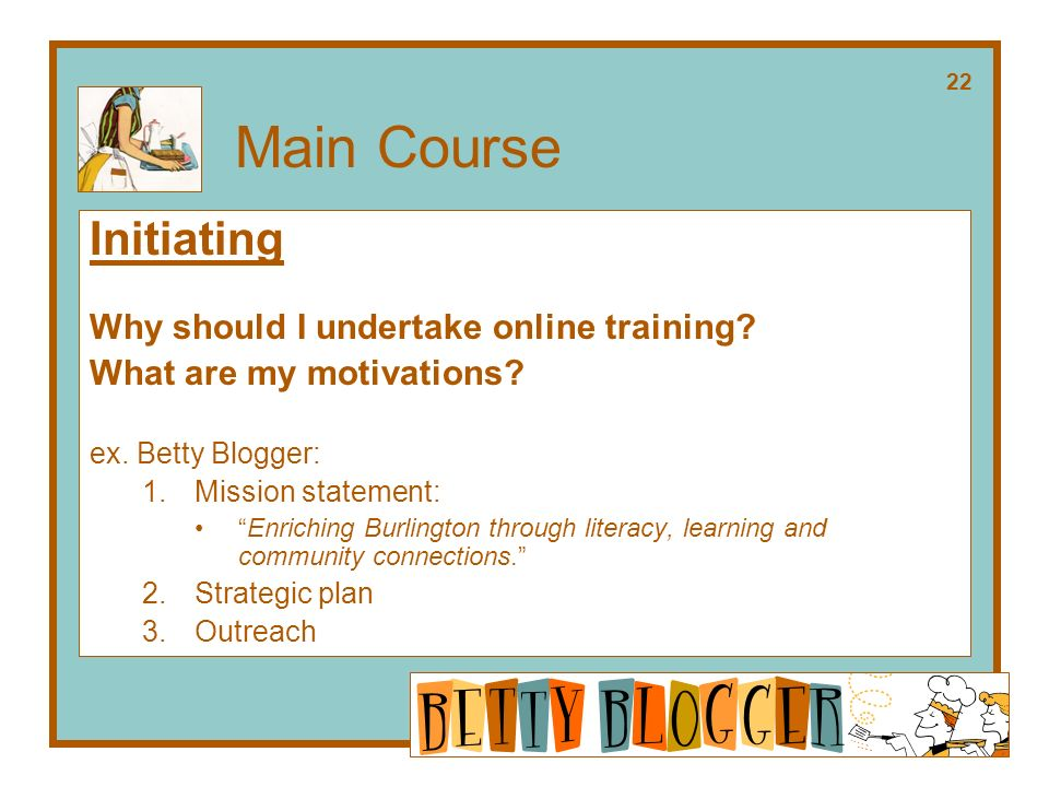 Main Course Initiating Why should I undertake online training.