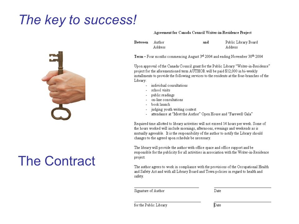 The key to success! The Contract