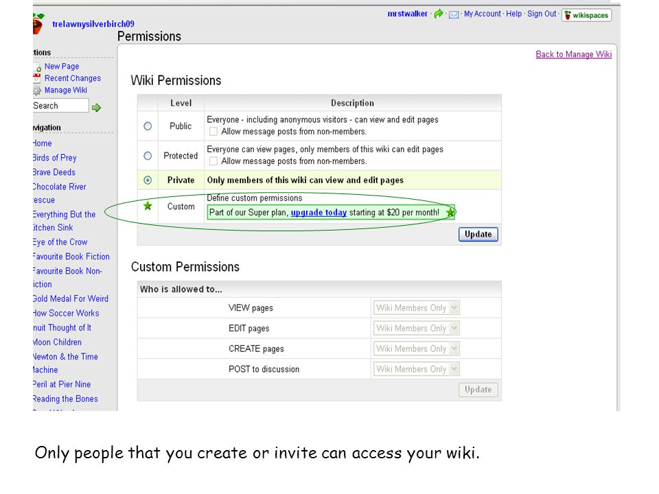 Only people that you create or invite can access your wiki.