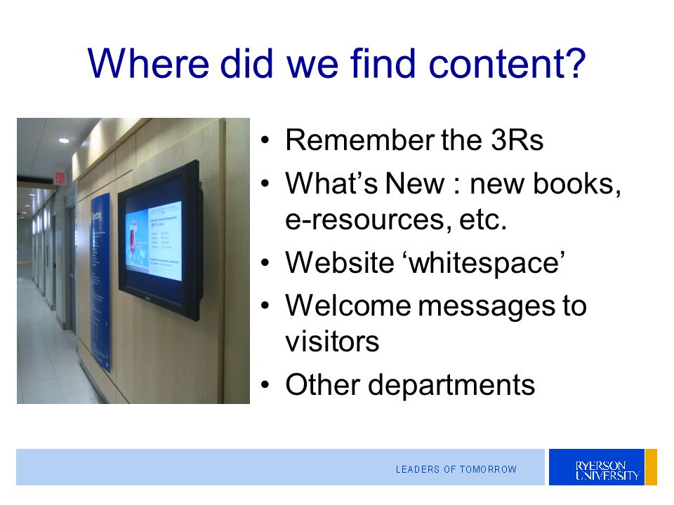 Where did we find content. Remember the 3Rs Whats New : new books, e-resources, etc.