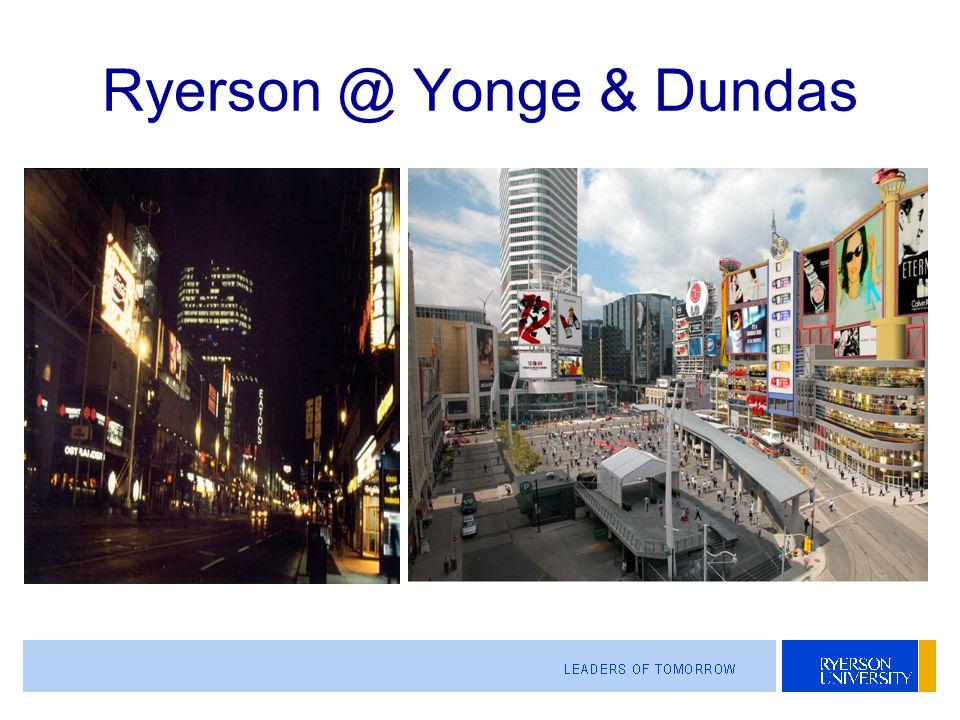 Ryerson @ Yonge & Dundas