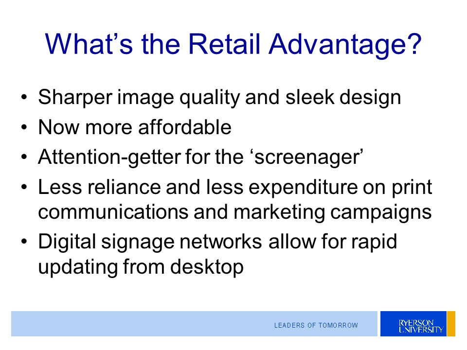 Whats the Retail Advantage.