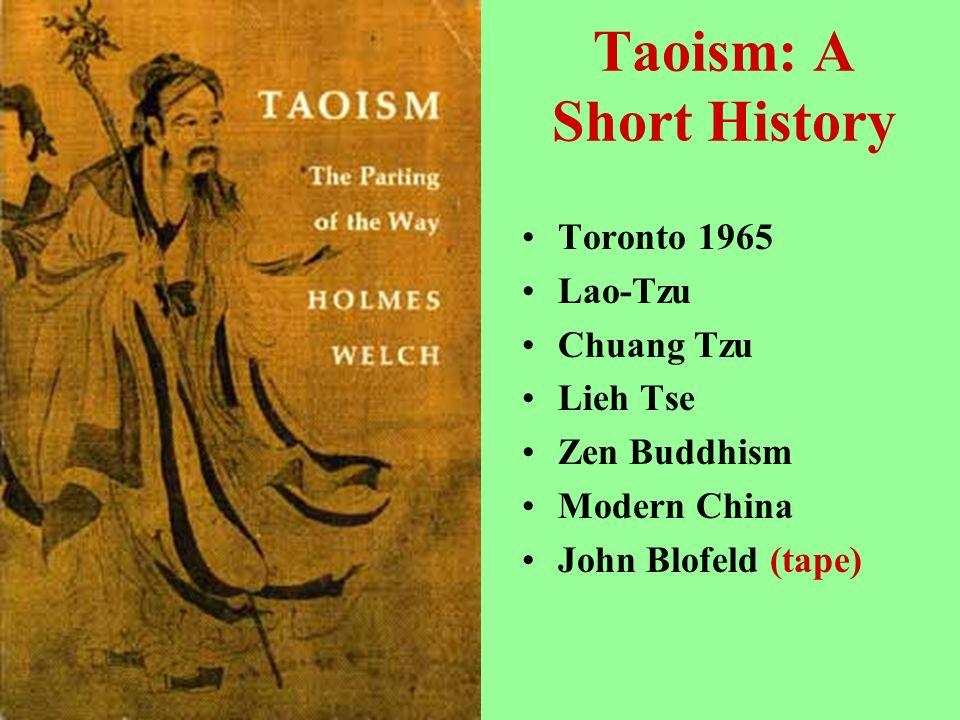 Taoism: A Short History Toronto 1965 Lao-Tzu Chuang Tzu Lieh Tse Zen Buddhism Modern China John Blofeld (tape)