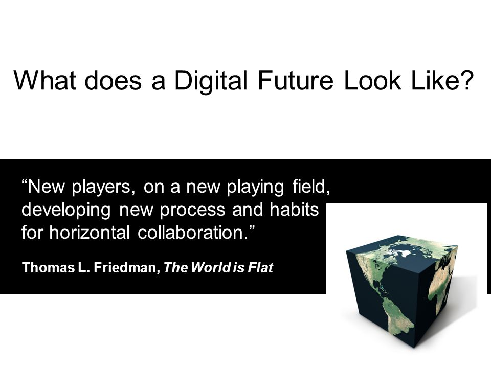 2 What does a Digital Future Look Like.