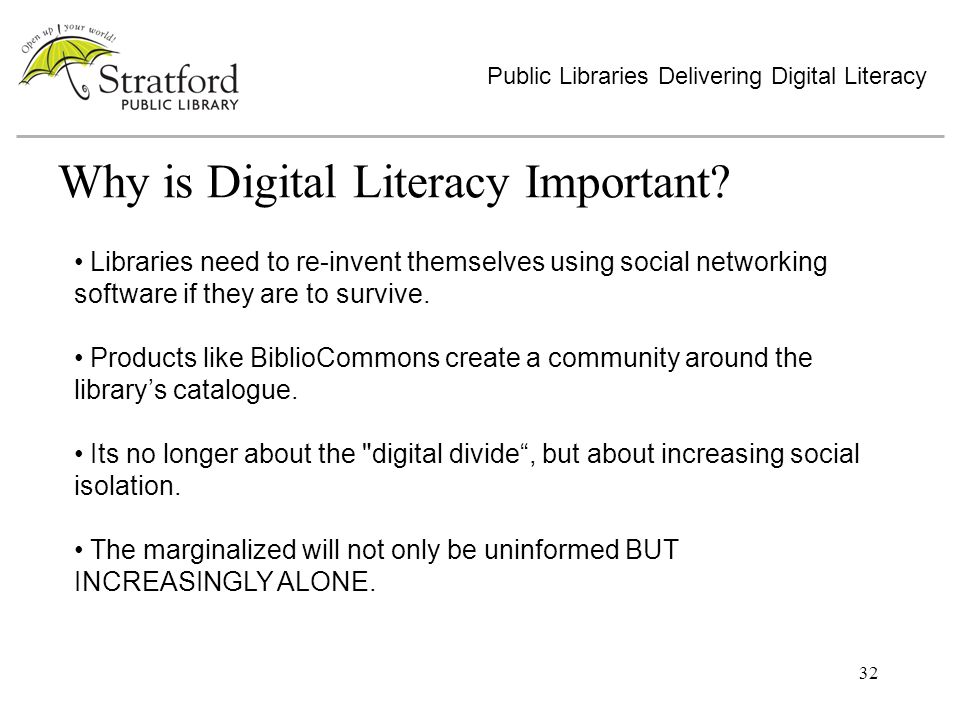 32 Why is Digital Literacy Important.