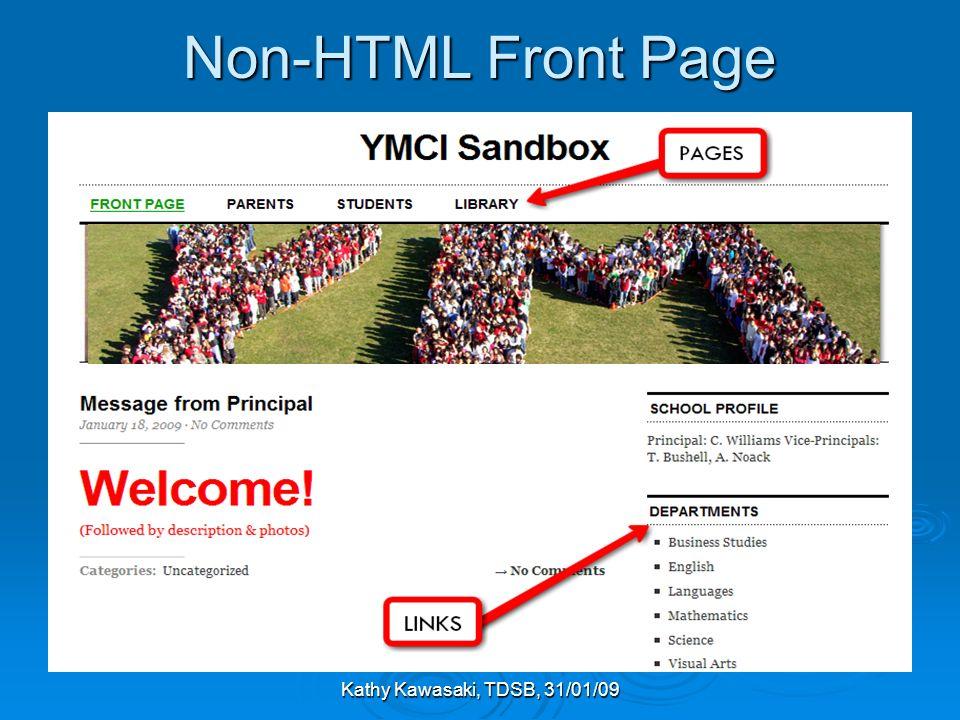 Kathy Kawasaki, TDSB, 31/01/09 Non-HTML Front Page