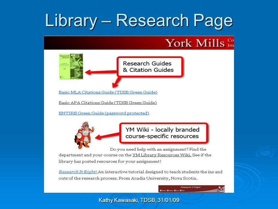 Kathy Kawasaki, TDSB, 31/01/09 Library – Research Page