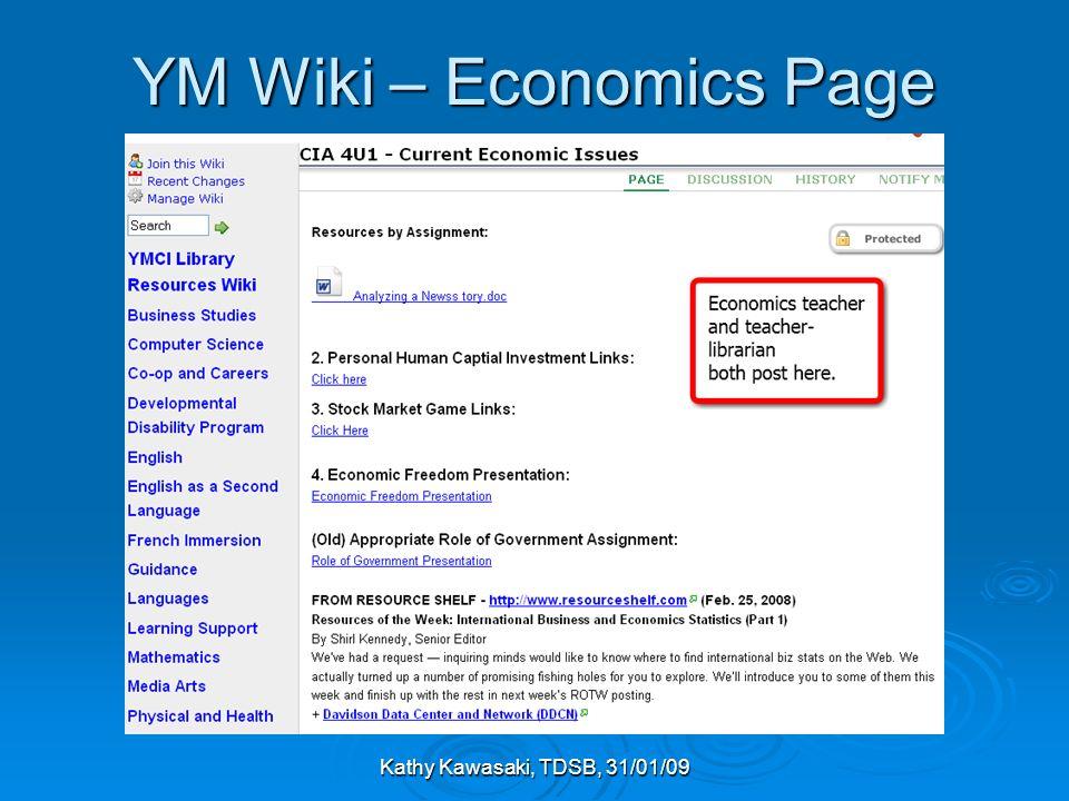Kathy Kawasaki, TDSB, 31/01/09 YM Wiki – Economics Page