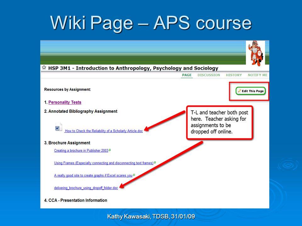 Kathy Kawasaki, TDSB, 31/01/09 Wiki Page – APS course