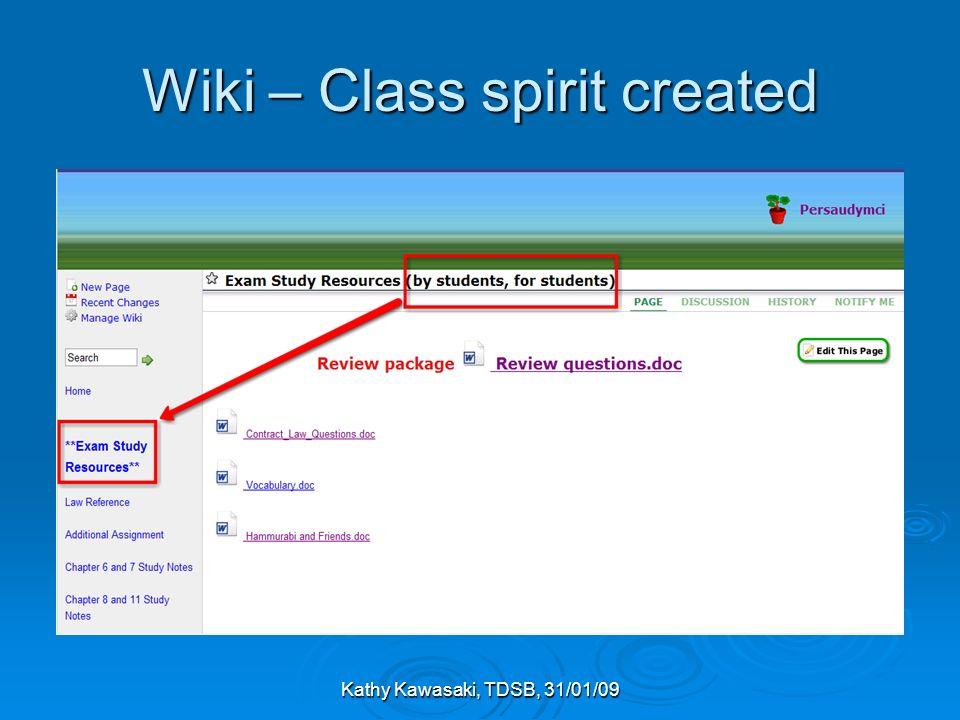 Kathy Kawasaki, TDSB, 31/01/09 Wiki – Class spirit created