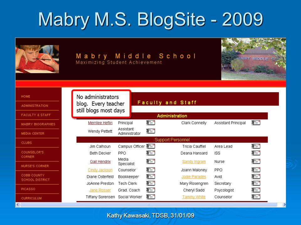 Kathy Kawasaki, TDSB, 31/01/09 Mabry M.S. BlogSite - 2009