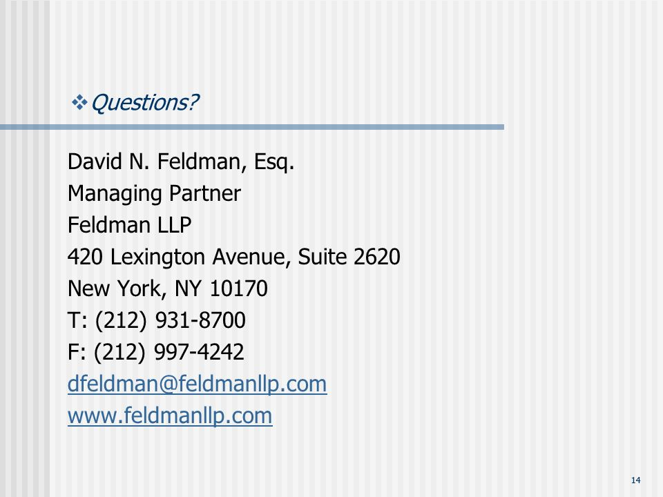 14 Questions. David N. Feldman, Esq.