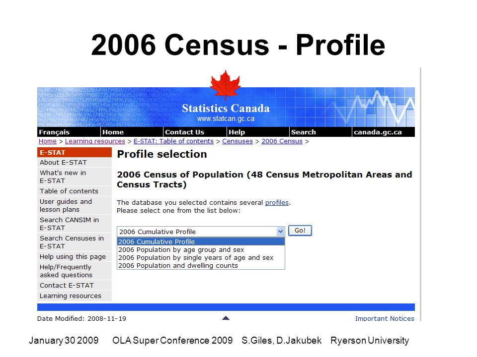 2006 Census - Profile January 30 2009OLA Super Conference 2009 S.Giles, D.Jakubek Ryerson University