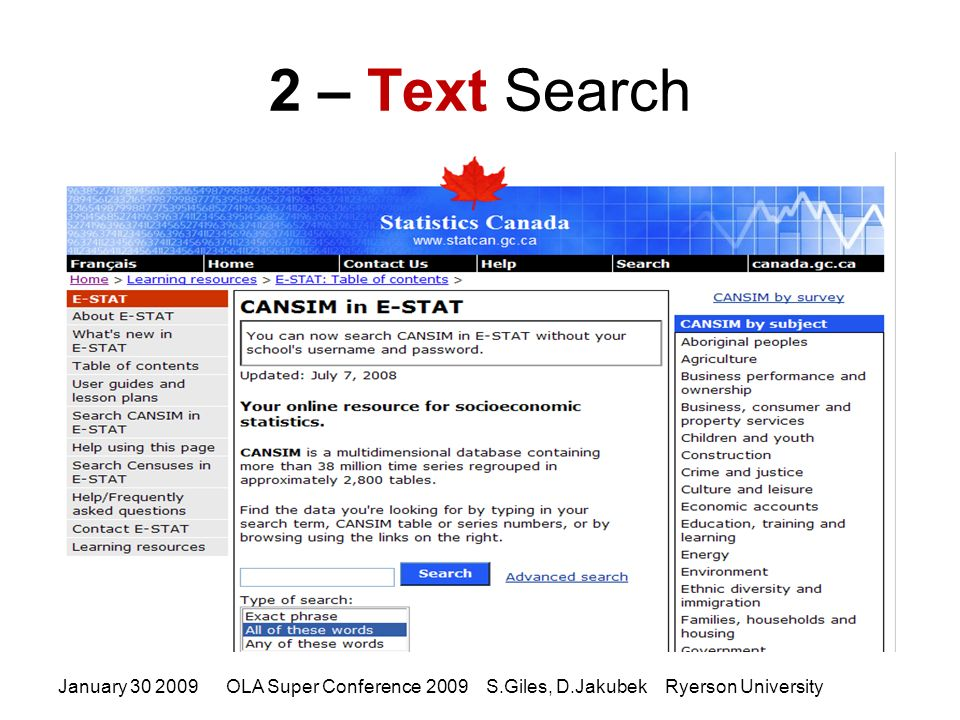 2 – Text Search January 30 2009OLA Super Conference 2009 S.Giles, D.Jakubek Ryerson University