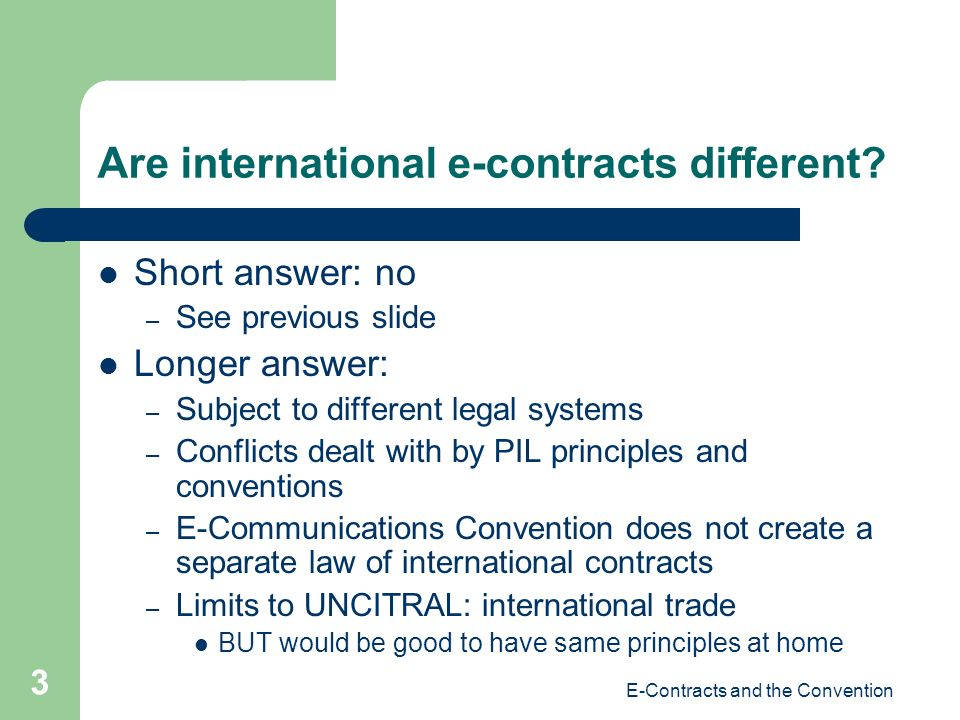 E-Contracts and the Convention 3 Are international e-contracts different.