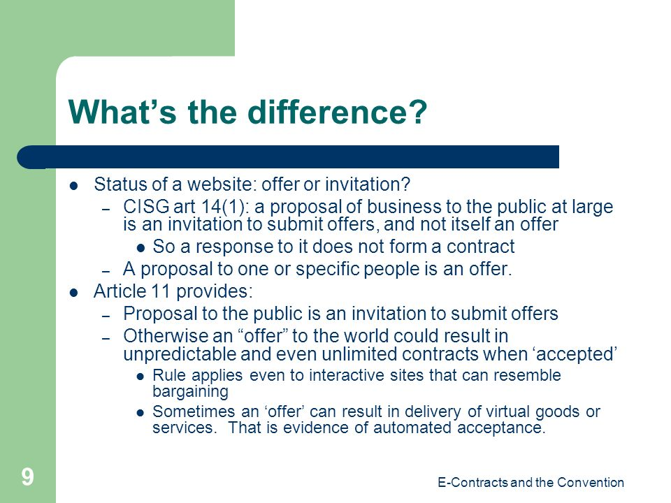 E-Contracts and the Convention 9 Whats the difference.