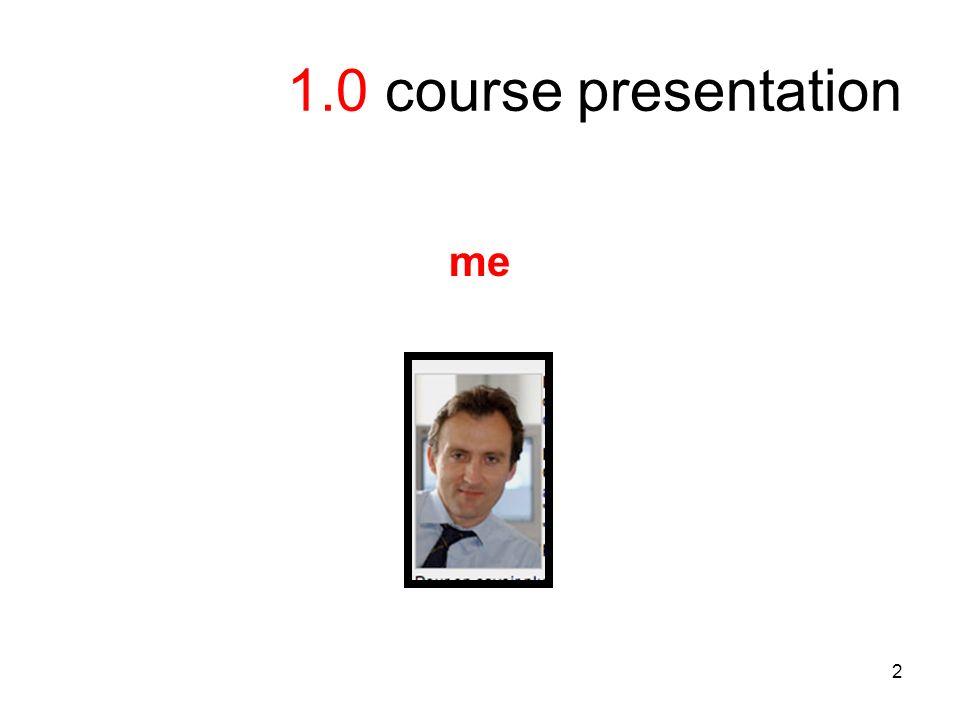 2 1.0 course presentation me