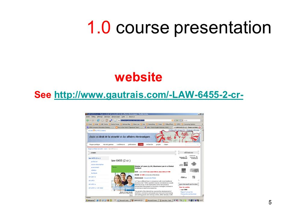 5 1.0 course presentation website See http://www.gautrais.com/-LAW-6455-2-cr-http://www.gautrais.com/-LAW-6455-2-cr-