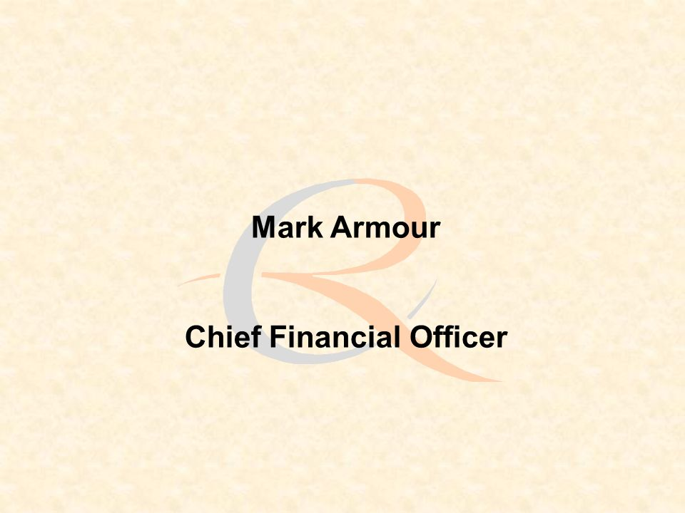 Mark Armour Chief Financial Officer