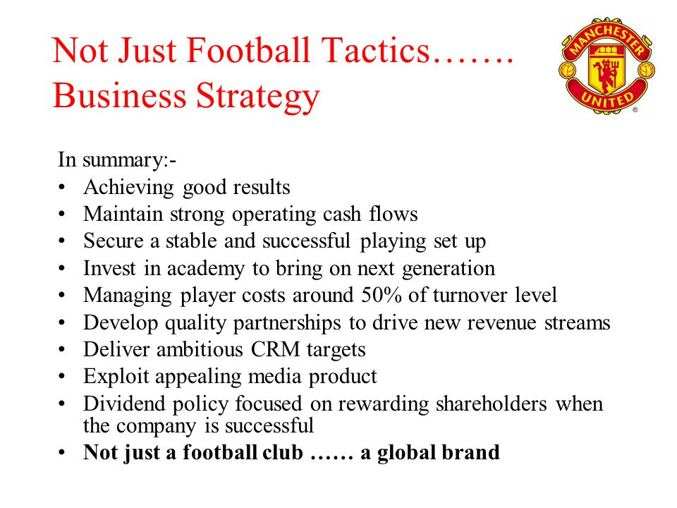 Not Just Football Tactics…….