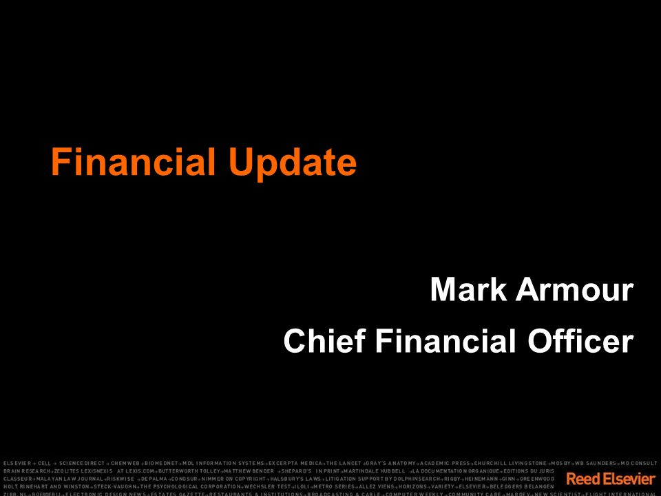 Financial Update Mark Armour Chief Financial Officer
