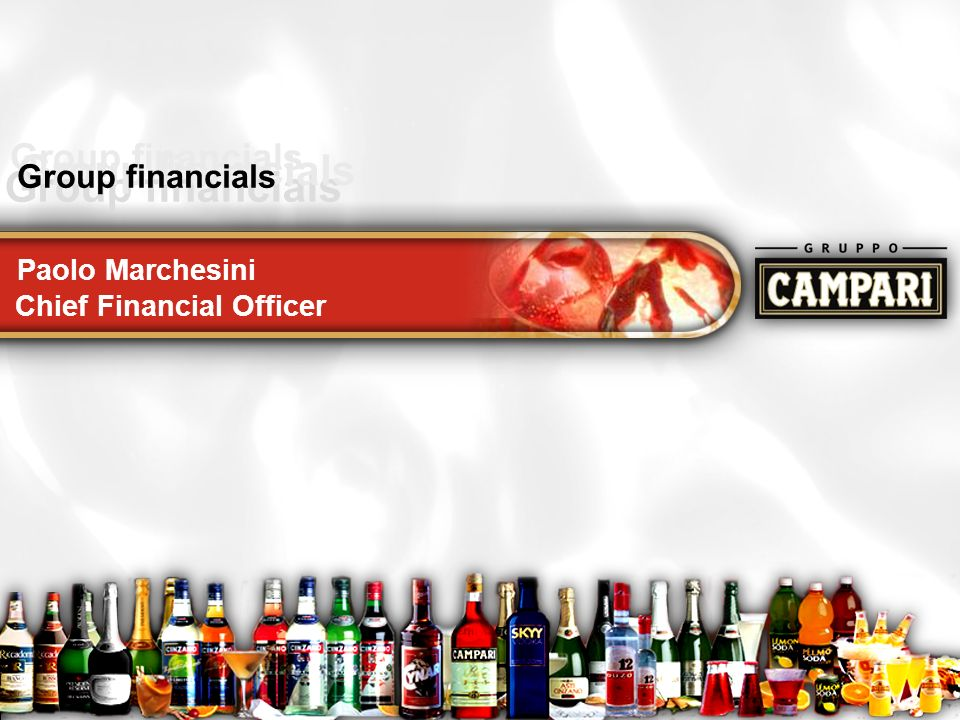 Roadshow24 Group financials Paolo Marchesini Chief Financial Officer Group financials