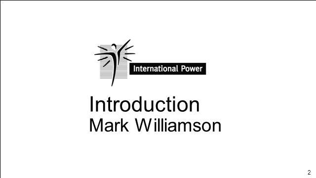 2 Introduction Mark Williamson