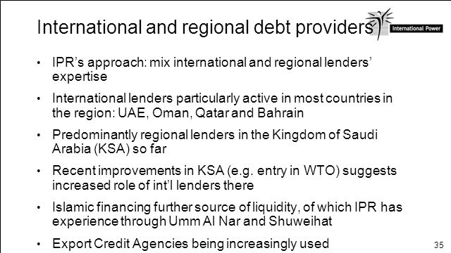 35 International and regional debt providers IPRs approach: mix international and regional lenders expertise International lenders particularly active