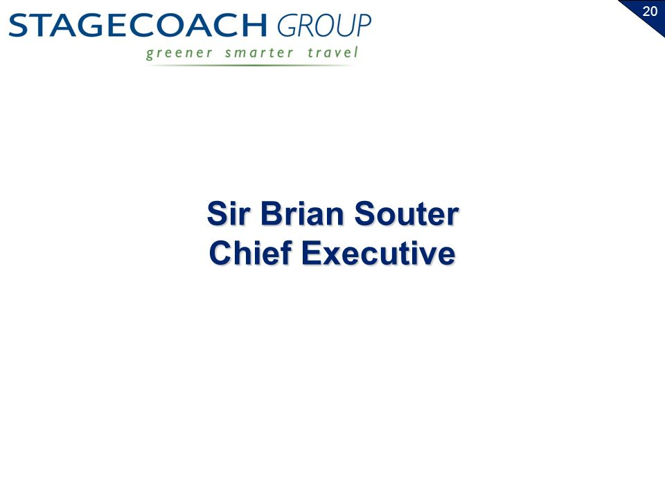 20 Sir Brian Souter Chief Executive