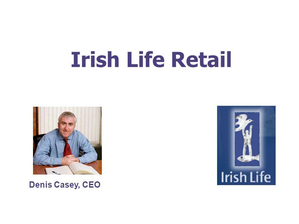 Irish Life Retail Denis Casey, CEO
