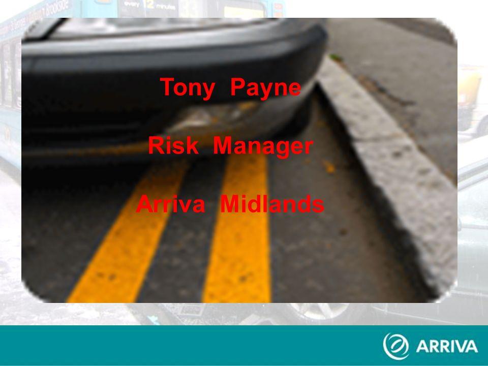 Tony Payne Risk Manager Arriva Midlands