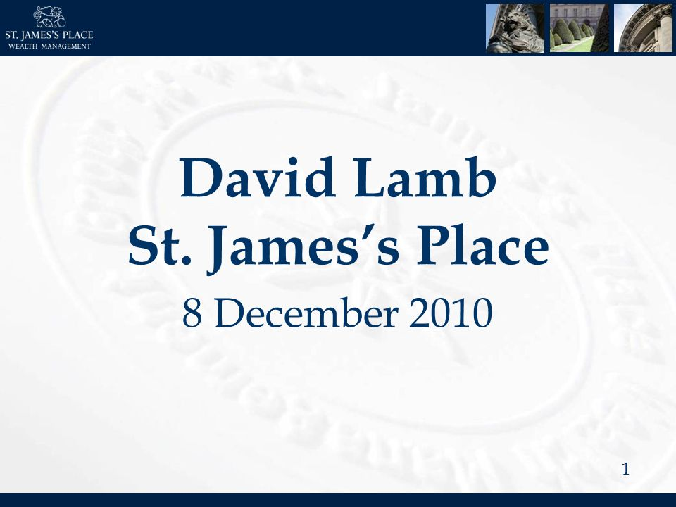 1 David Lamb St. Jamess Place 8 December 2010