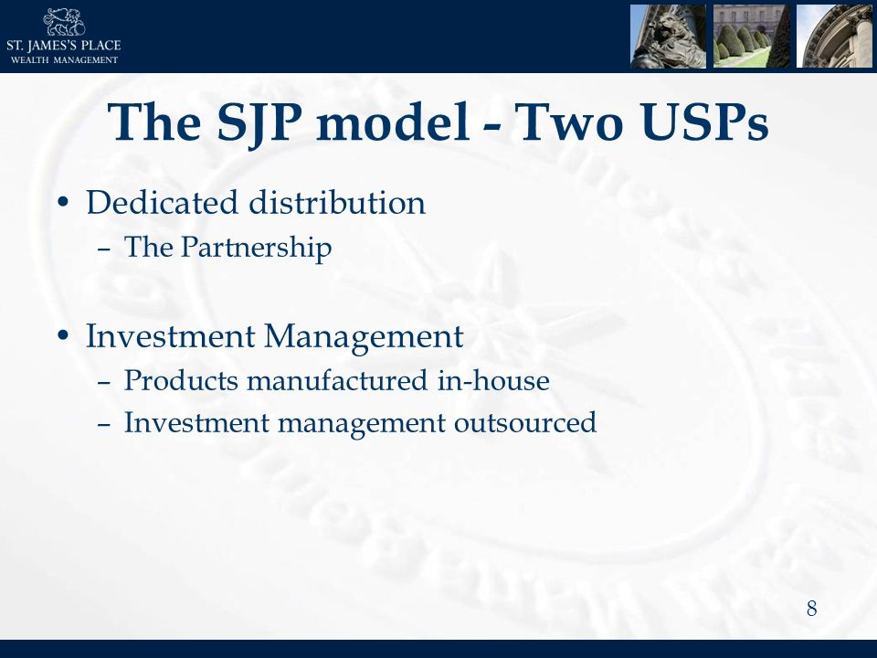 8 The SJP model - Two USPs Dedicated distribution –The Partnership Investment Management –Products manufactured in-house –Investment management outsourced