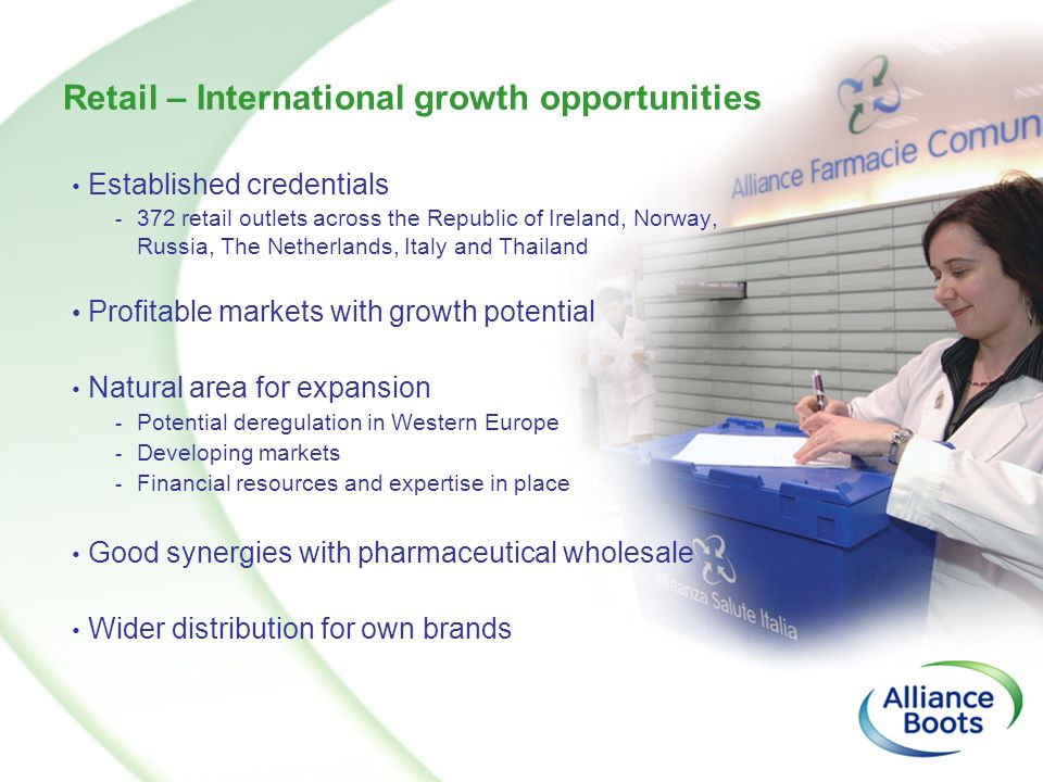 Retail – International growth opportunities Established credentials - 372 retail outlets across the Republic of Ireland, Norway, Russia, The Netherlan