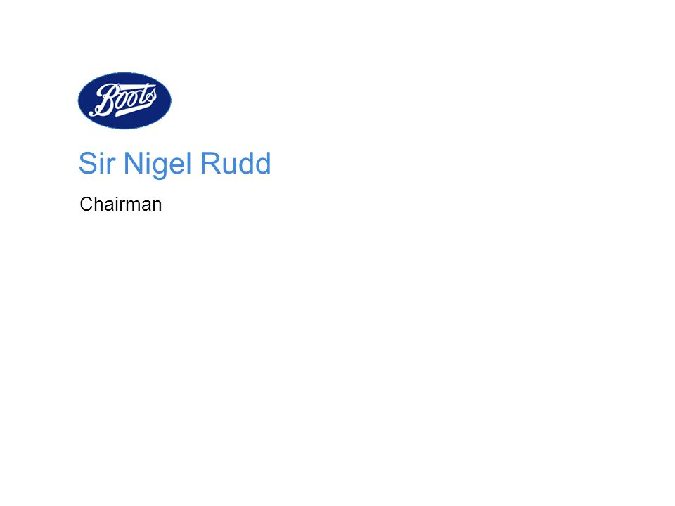 Sir Nigel Rudd Chairman
