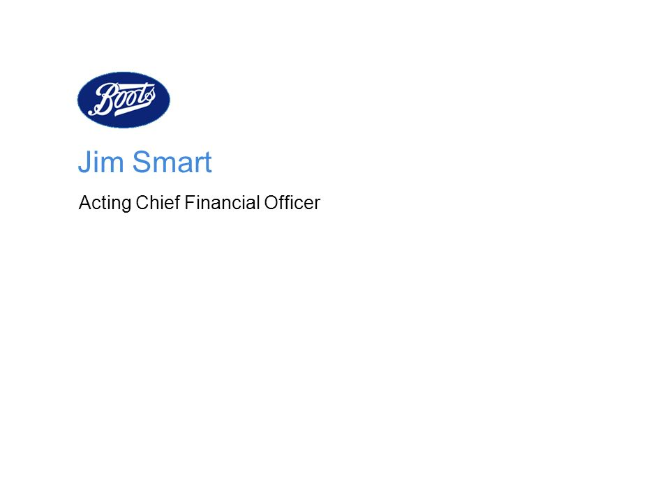 Jim Smart Acting Chief Financial Officer
