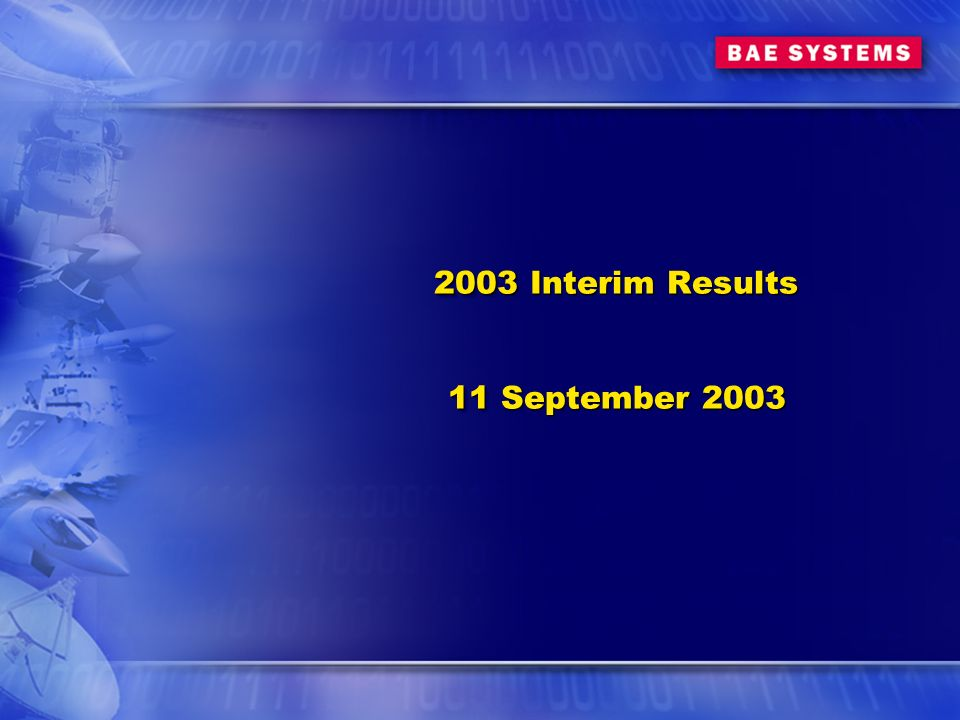 2003 Interim Results 11 September 2003