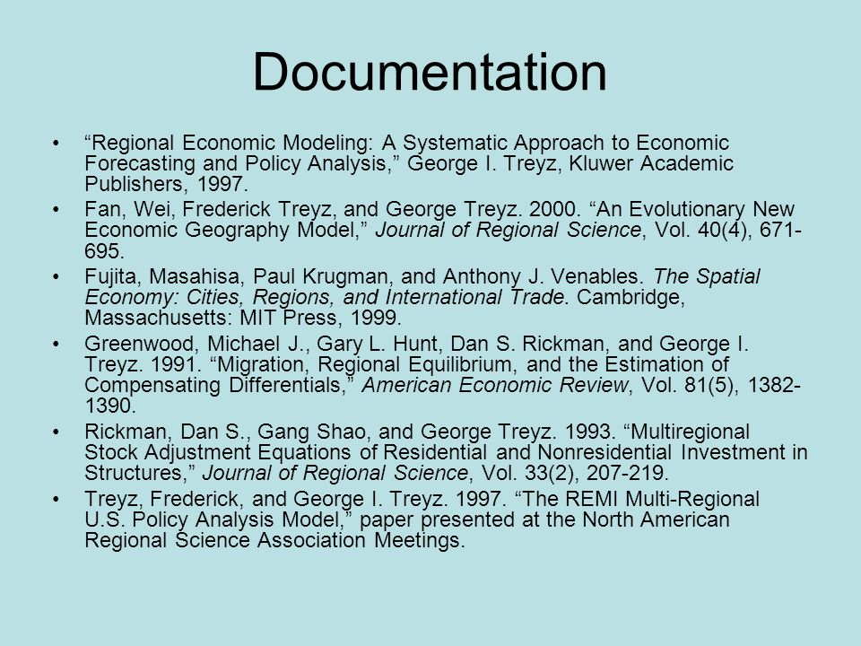 Documentation Regional Economic Modeling: A Systematic Approach to Economic Forecasting and Policy Analysis, George I.